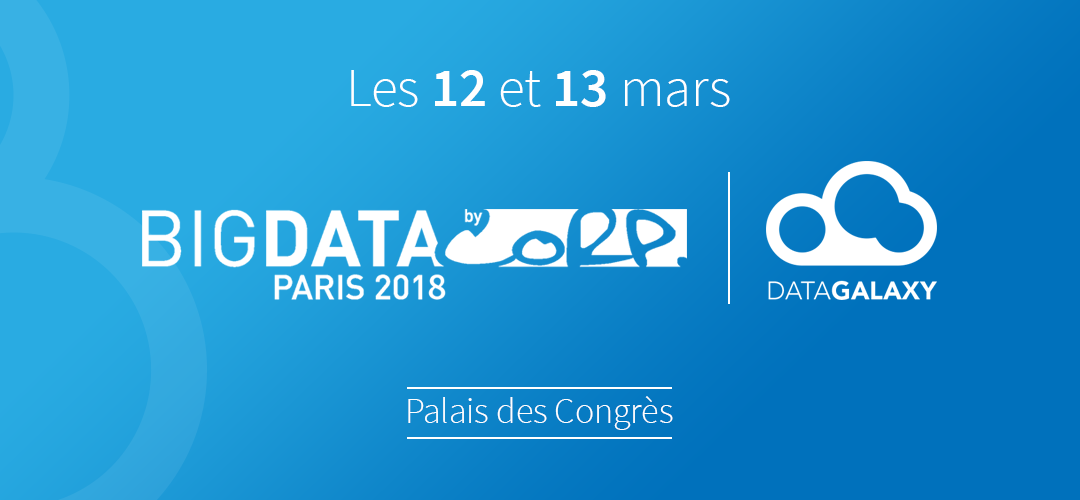 DataGalaxy présent au Salon Big Data Paris 2018