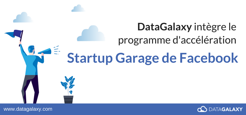 DataGalaxy rejoint le Startup Garage de Facebook