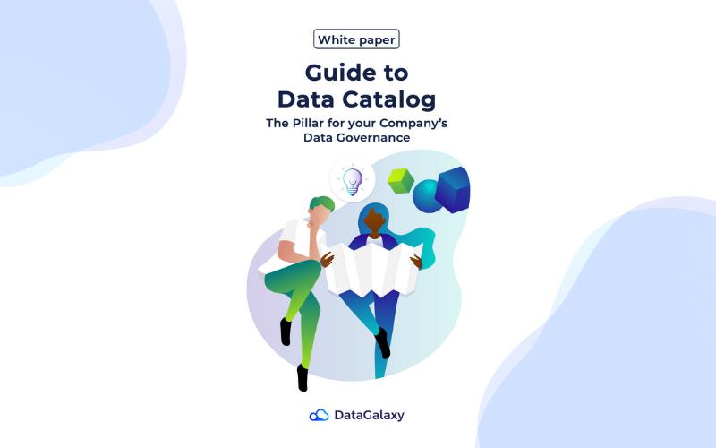 [White Paper] Data Catalog: The Complete Guide